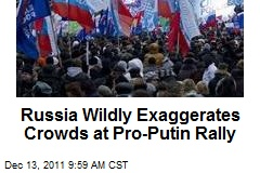 Russia Wildly Exaggerates Crowds at Pro-Putin Rally