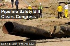 Pipeline Safety Bill Clears Congress