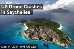 US Drone Crashes in Seychelles