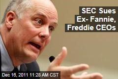 SEC Sues Ex-Fannie Mae, Freddie Mac CEOs Daniel Mudd, Richard Syron