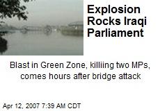 Explosion Rocks Iraqi Parliament