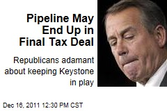 House Speaker John Boehner Set on Keystone XL Pipeline Measure