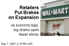 Retailers Put Brakes on Expansion