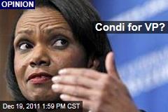Condoleezza Rice Perfect for Vice-Presidential Republican Candidate: Joseph Curl