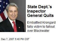 State Dept.'s Inspector General Quits