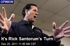 It's Rick Santorum's Turn