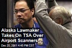 Alaska Lawmaker Chris Tuck Takes Out Ad Telling People They Can Opt Out of Airport Scanners