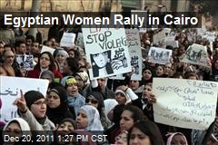 Egyptian Women Rally in Cairo