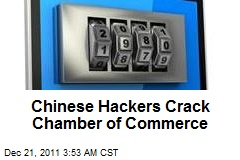 Chinese Hackers Crack Chamber of Commerce