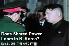 Does Shared Power Loom in N. Korea?