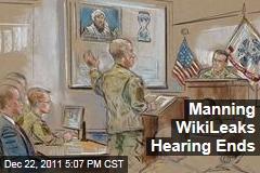 Bradley Manning WikiLeaks Hearing Ends