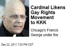 Chicago Cardinal Francis George Likens Gay Rights Movement to Ku Klux Klan