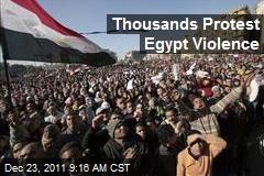 Thousands Protest Egypt Violence