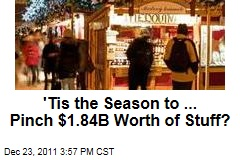'Tis the Season to ...Shoplift $1.84B of Stuff?