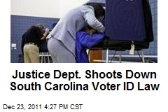 Justice Dept. Shoots Down South Carolina Voter ID Law