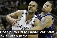 Hot Spurs Off to Best-Ever Start