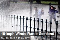 101 MPH Winds Rattle Scotland