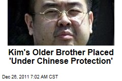 Kim Jong Un's Older Brother Placed 'Under Chinese Protection'