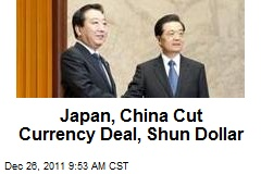 Japan, China Cut Currency Deal, Shun Dollar