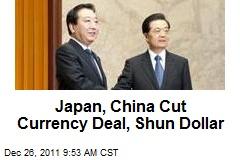 Japan, China Cut Currency Deal, Shun Dollar