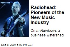 Radiohead: Pioneers of the New Music Industry