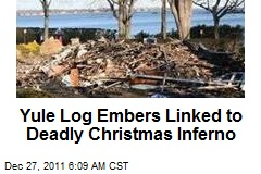 Yule Log Embers Linked to Deadly Conn. Inferno