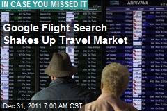 Google Flight Search Shakes Up Travel Market