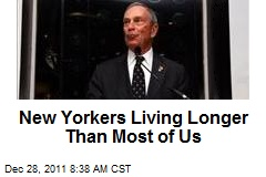 New Yorkers Living Longer Than Most of Us