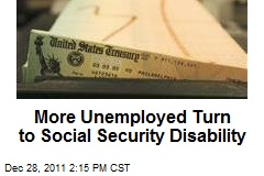 More Unemployed Turn to Social Security Disability