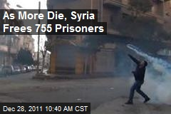 As More Die, Syria Frees 755 Prisoners