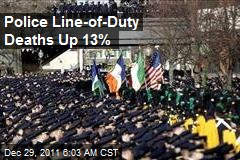 Police Line-of-Duty Deaths Up 13%