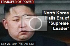 North Korea Hails Kim as 'Supreme Leader'