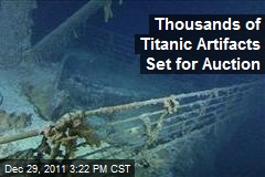 Thousands of Titanic Artifacts Set for Auction