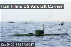 Iran Films US Aircraft Carrier in Persian Gulf