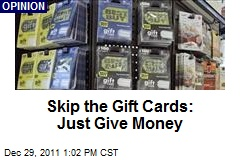 Skip the Gift Cards: Just Give Money