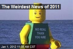 The Weirdest News of 2011