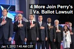 Virginia Primary: Bachmann, Gingrich, Huntsman, Santorum Join Rick Perry's Lawsuit to Get on Ballot
