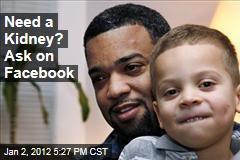 Kidney Requests Appear on Facebook, Social Media Sites