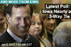 Iowa Caucuses Nearly Three-Way Tie: Paul, Romney, Santorum Top Latest Poll