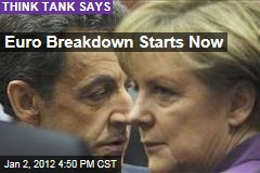 Collapse of Eurozone Begins in 2012: European Think Tank