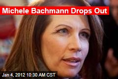 Michele Bachmann Drops Out of Race
