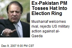 Ex-Pakistan PM Tosses Hat Into Election Ring