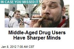 Middle-Aged Drug Users Have Sharper Minds