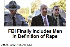 FBI Finally Includes Men in Definition of Rape