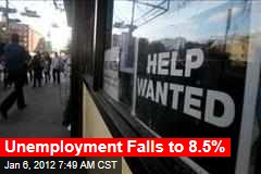 Unemployment Falls to 8.5%