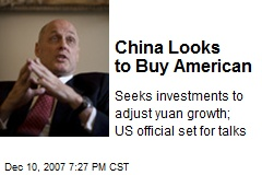 China Looks to Buy American