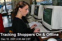 Tracking Shoppers On & Offline