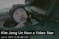 Kim Jong Un Now a Video Star
