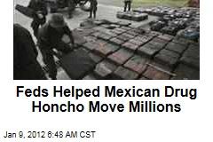 Feds Helped Mexican Drug Cartel Leader Arturo Beltran Levya Move Millions