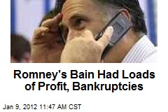 Romney's Bain Had Loads of Profit, Bankruptcies